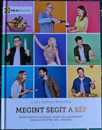 LIDL szakácskönyv - Megint segít a séf