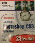 Tanuljuk meg az Adobe Photoshop CS3 használatát 24 óra alatt